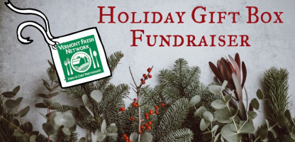 Vermont Fresh Network Holiday Gift Box Fundraiser
