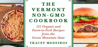 The Vermont Non-GMO Cookbook features faces, places and flavors of Vermont